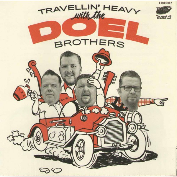 8d3f6353140a35 TRAVELLIN' HEAVY WITH/ THE DOEL BROTHERS